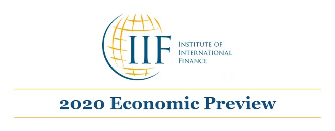 What to Expect in 2020 Global & Regional Economic Outlooks from the IIF