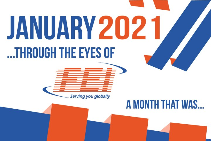 Fei Cargo Prepared a Summary of the Events which Un-folded in the Month of January