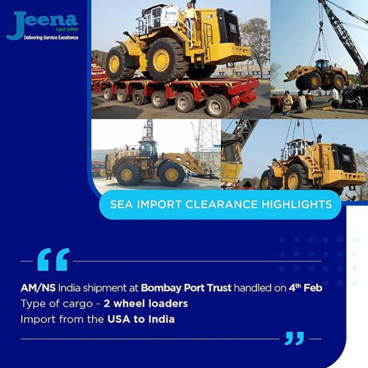 Jeena & Company Handled the Sea Import Clearance of 2 Wheel Loaders from USA to India