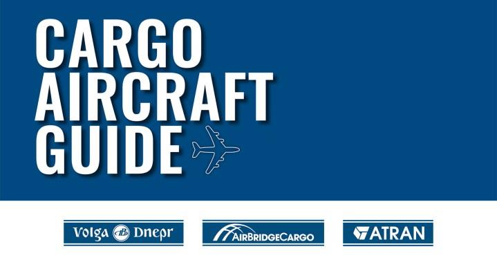 Volga Dnepr Aircraft Cargo Guidelines