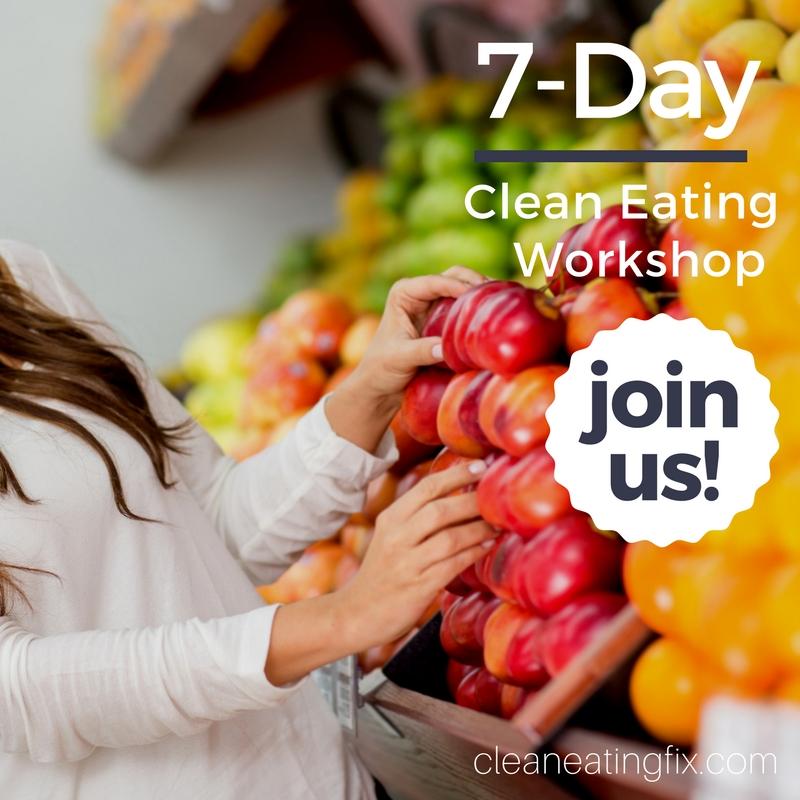 7-Day Clean Eating Workshop