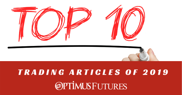 The Top 10 Optimus Futures Trading Articles of 2019