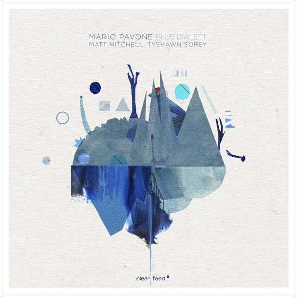 Music and More – Mario Pavone – Blue Dialect