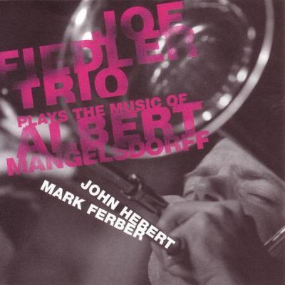 Plays the music of Albert Mangelsdorff