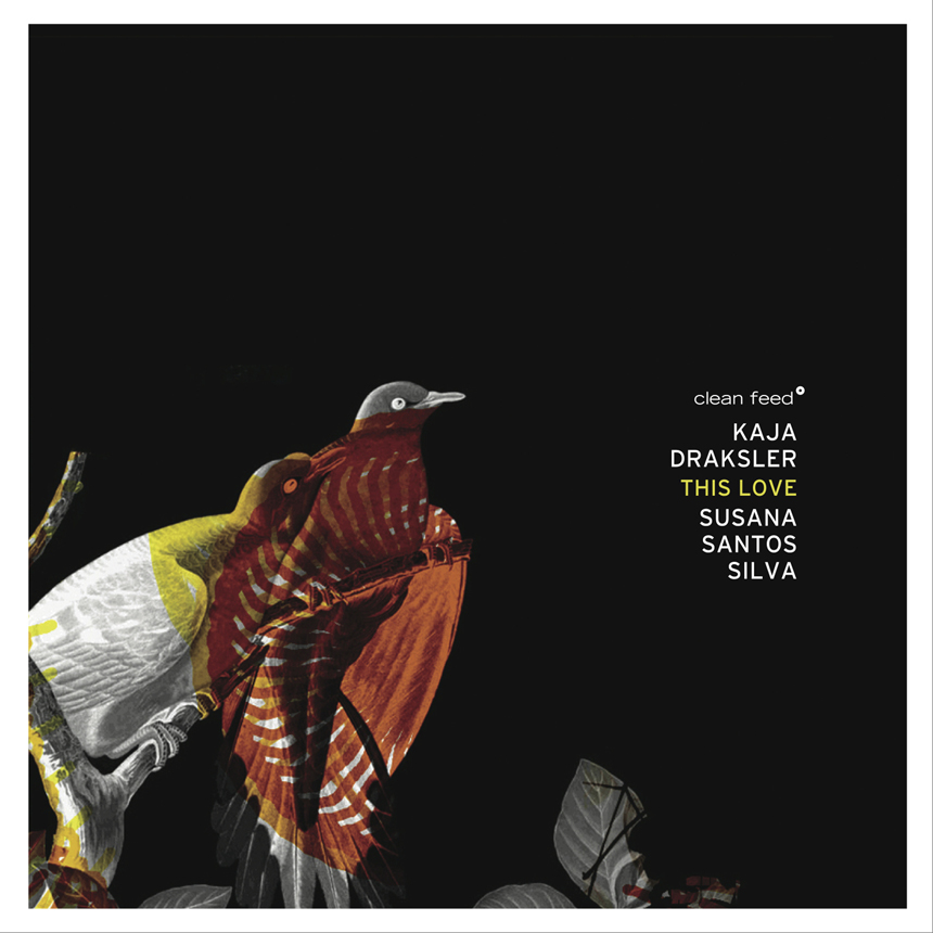 Radio Student – Kaja Draksler / Susana Santos Silva – This Love