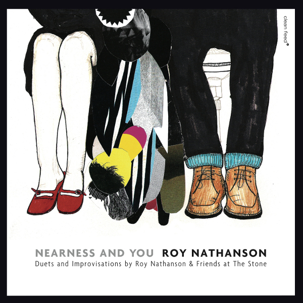 Midwest Record – Roy Nathanson & Friends – Nearness And You, Duets and Improvisations by Roy Nathanson & Friends at The Stone