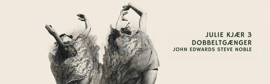 Jazz Word – Julie Kjær 3 – Dobbeltgænger