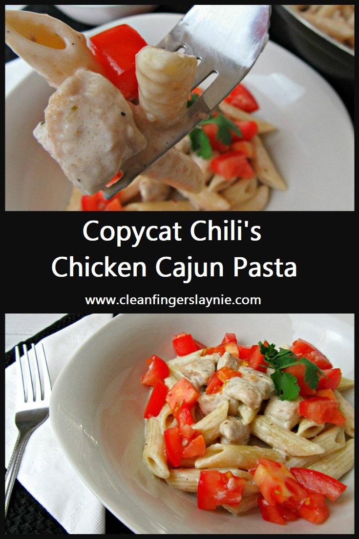 Copycat Chili's Cajun Chicken Pasta - Clean Fingers Laynie