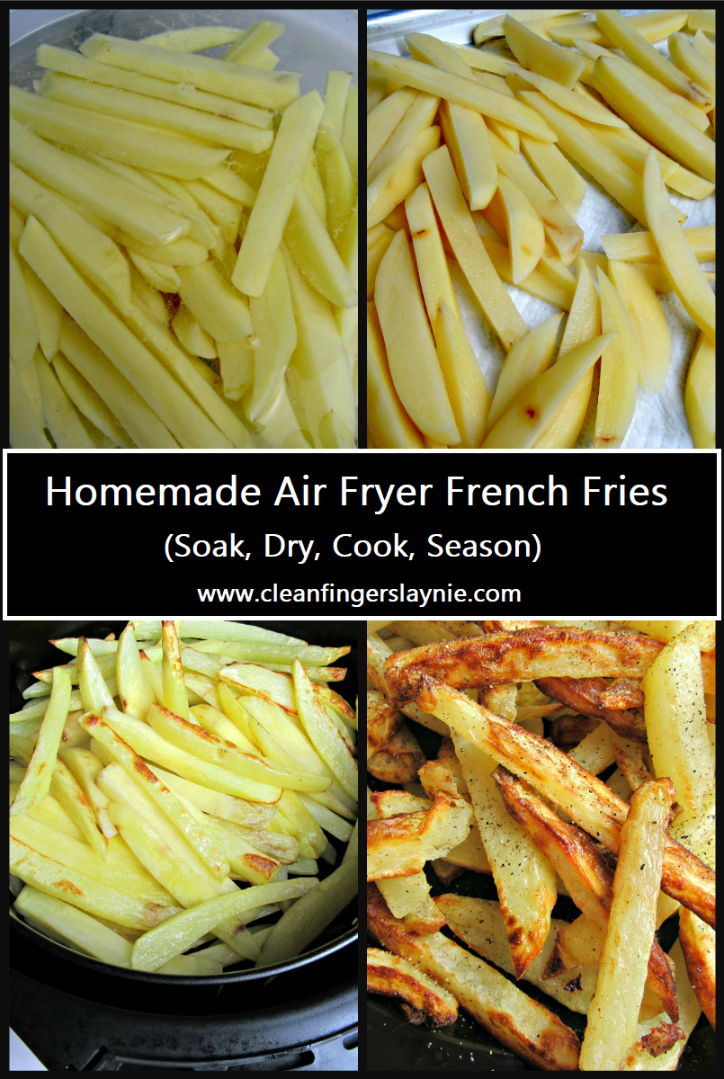 Perfect Homemade Air Fryer French Fries Clean Fingers Laynie