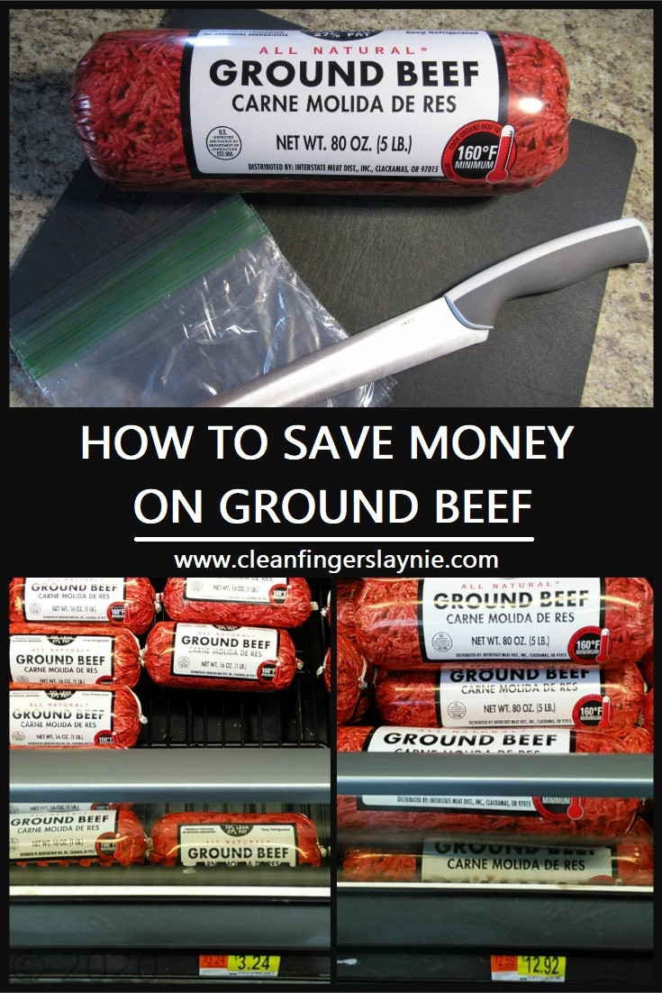 How to Save Money on Ground Beef -- Clean Fingers Laynie