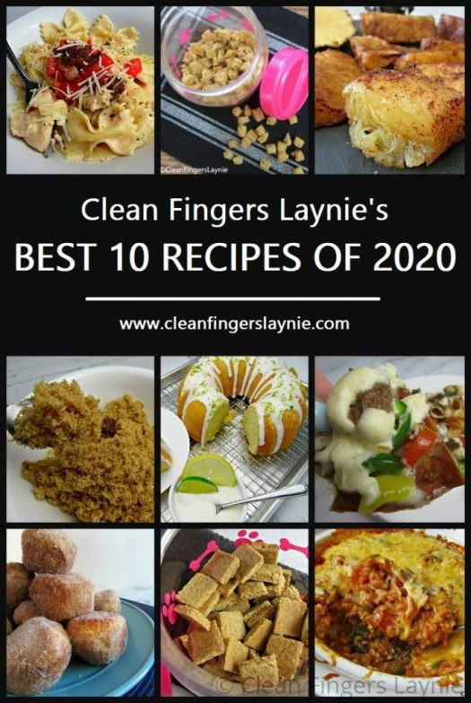Clean Fingers Laynie's Best 10 Recipes of 2020