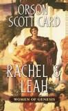 RACHEL & LEAH by Orson Scott Card