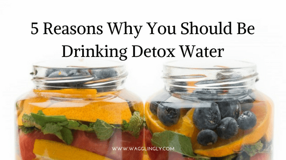 5 Reasons Why You Should Be Drinking Detox Water