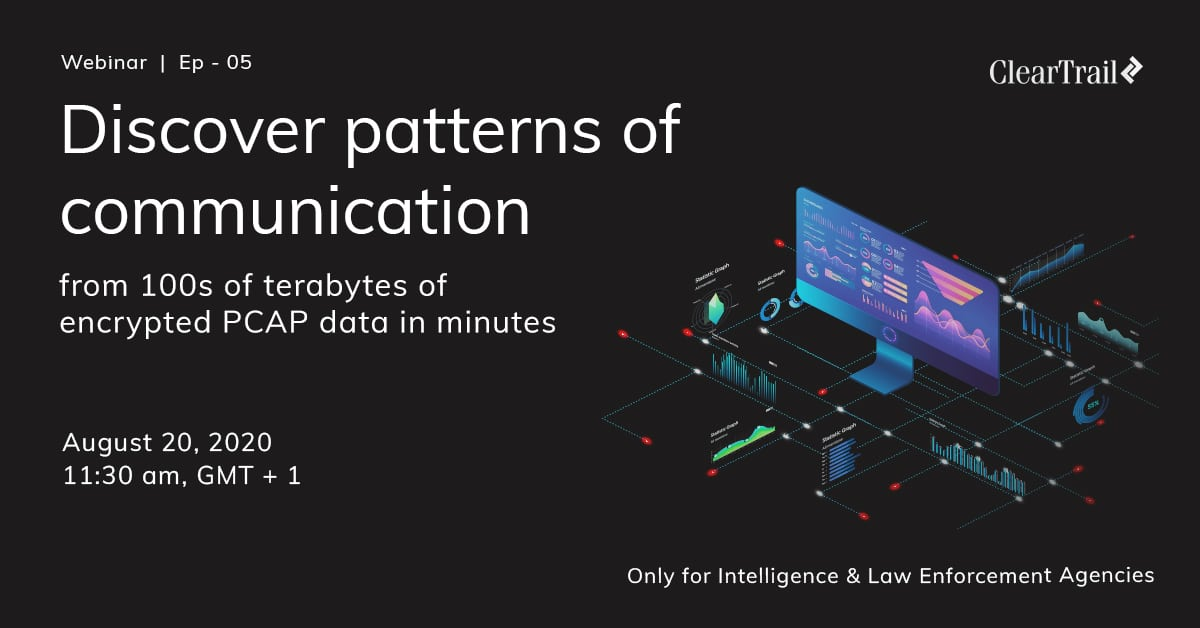 E 5: Discover patters of communication from 100s of terabytes of encrypted PCAP data n minutes