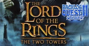 Sidequest 4: Lord of the Rings: The Two Towers by: Steve Lesniewski