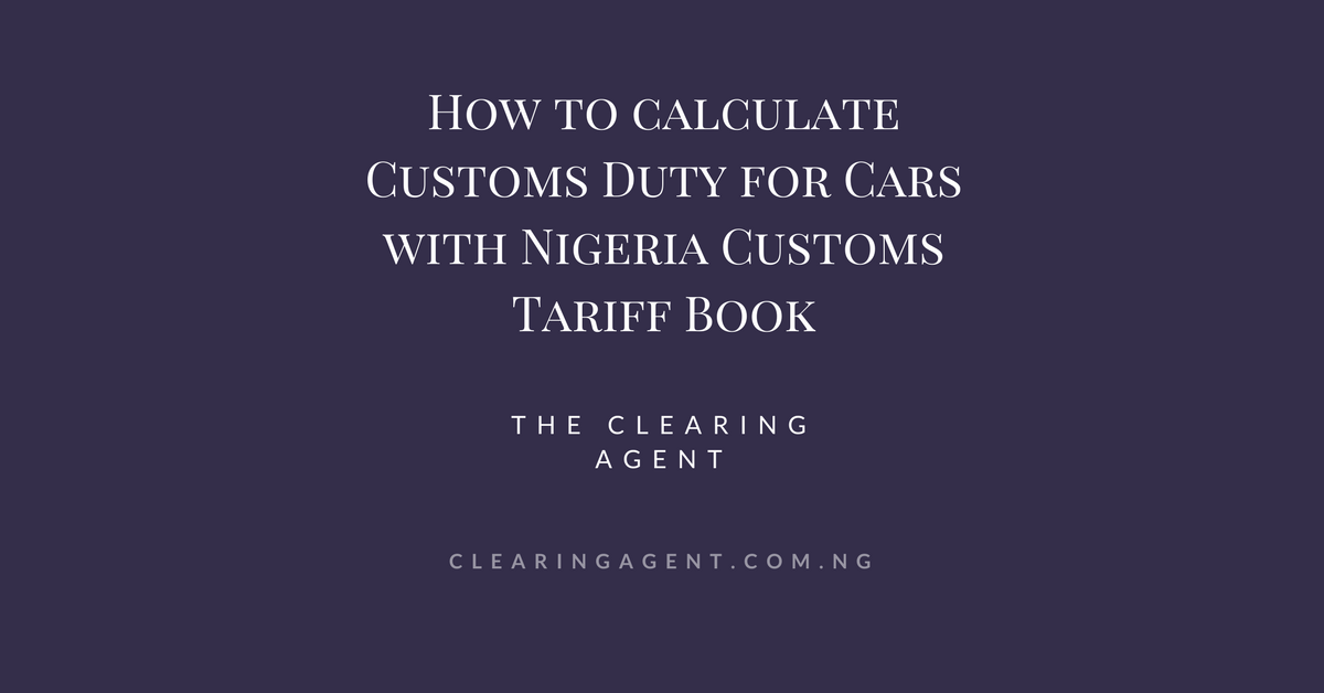 Nigeria Customs Tariff Book for Cars in 2019
