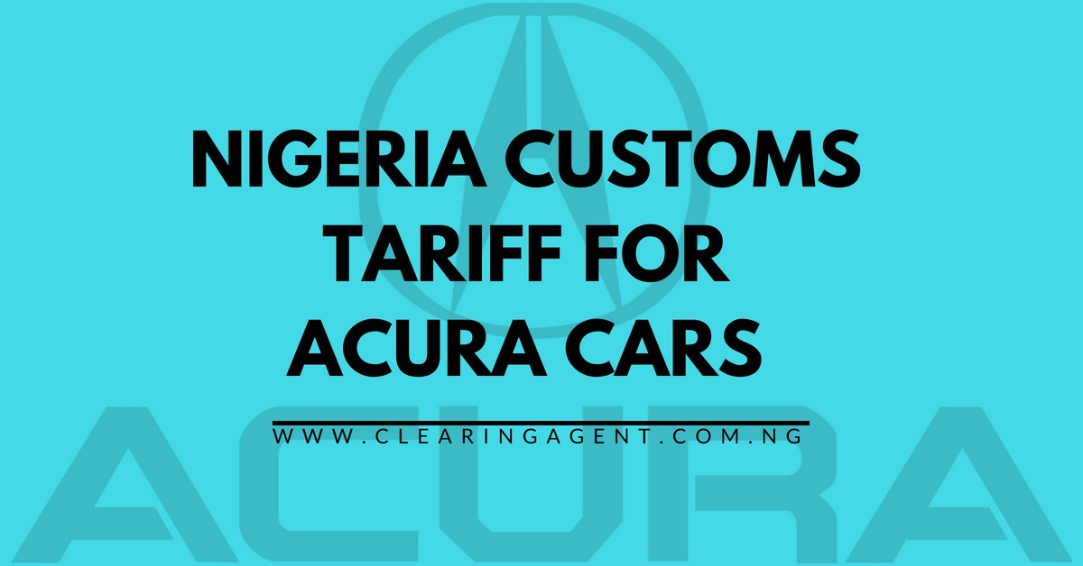 Custom Tariff for Acura Cars