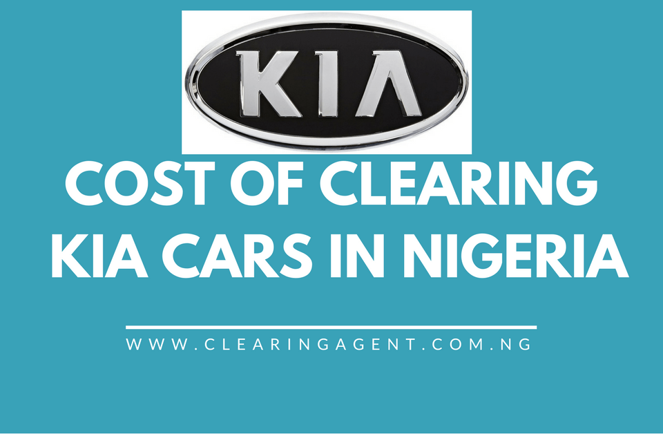 Cost of Clearing KIA Cars in Nigeria