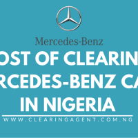 Cost of Clearing Mercedes-Benz Cars in Nigeria 2020