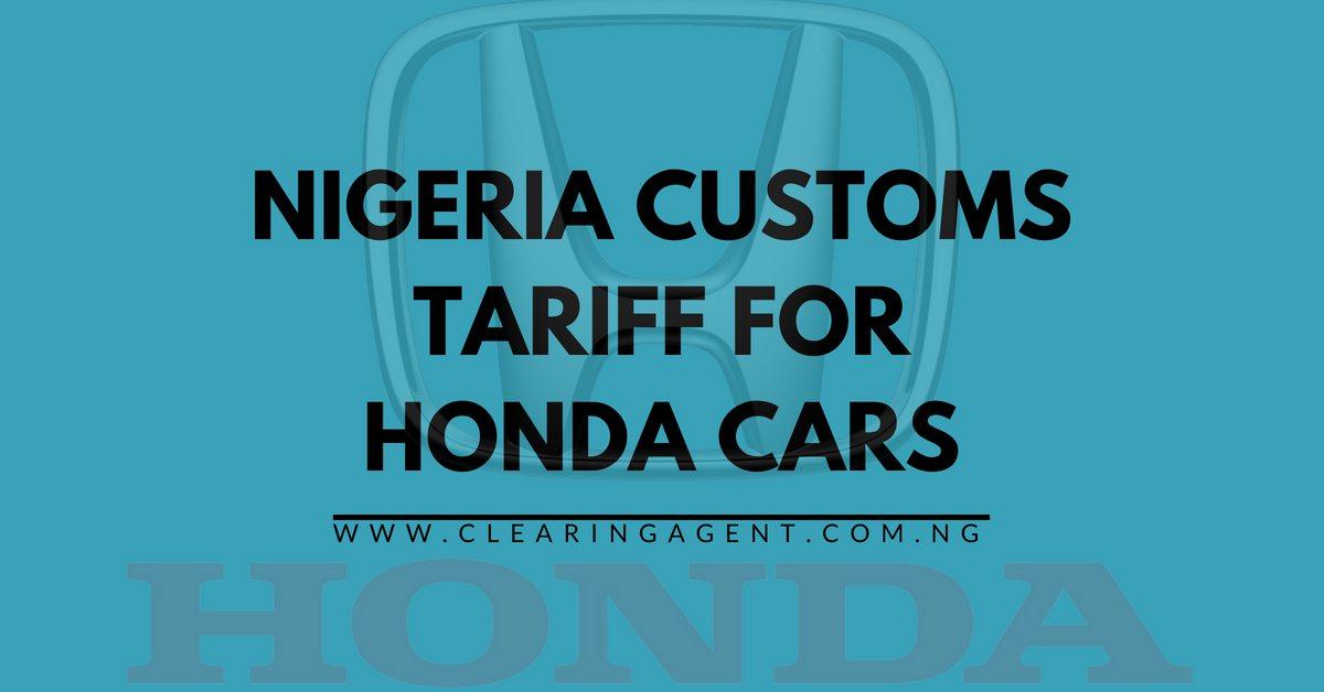 Customs Tariff for Honda Cars