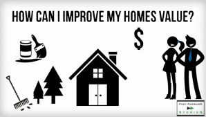 How Can I Improve My Home's Value?