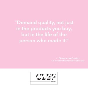 """""""Demand quality, not just in the products you buy, but in the life of the person who made it."""" - Orsola de Castro"""
