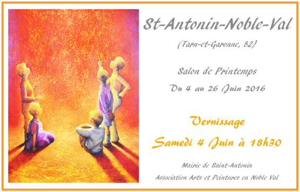 Salon de Printemps à Saint-Antonin-Noble-Val Juin 2016