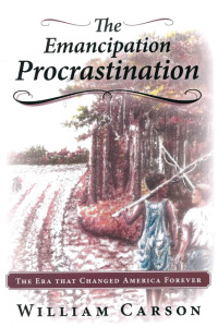 William D. Carson The Emancipation Procrastination book