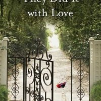They Did It With Love – Kate Morganroth