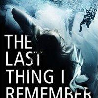 The Last Thing I Remember – Deborah Bee