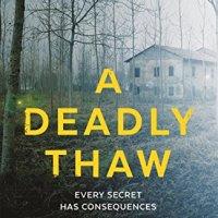 A Deadly Thaw – Sarah Ward