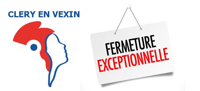 Fermeture Exceptionnelle De La Mairie Clry En Vexin