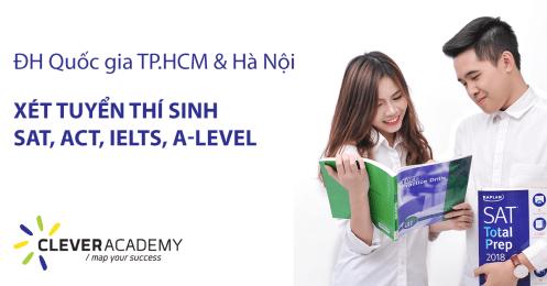 Năm 2019: ĐH Quốc gia TP.HCM & Hà Nội xét tuyển thí sinh SAT, ACT, IELTS