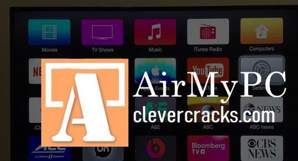 AirMyPC License Key Full Version Torrent