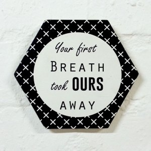 First Breath - 18cm Honeycomb Quirky Quote