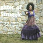 Recap: Daughter of the Struggle with Ayanna Gregory