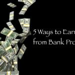 Finance Friday: Earn Free Cash From Bank Incentives