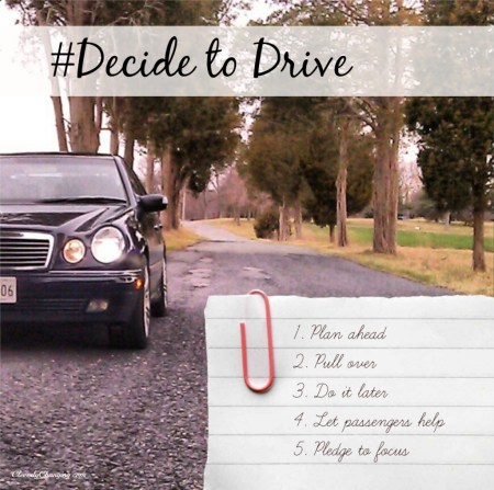 """Decide to Drive Tips, just say """"No"""" to distracted driving"""