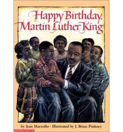 Happy Birthday, Martin Luther King - Children's booK