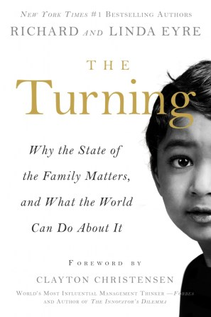 The Turning by Richard and Linda Eyre #family #books #goodreads