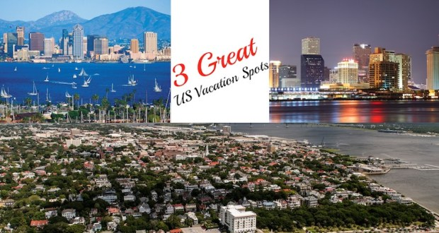 3 Great US vacation Spots