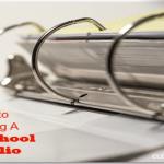 How to prepare a homeschool Portfolio