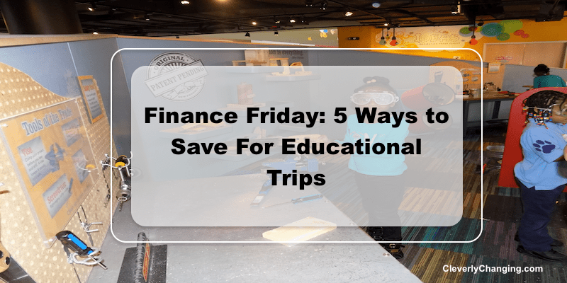 Field trips and saving #homeschool #homeeducation
