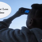 What Should We do? The Case for Less Screen Time