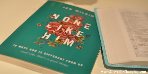 None Like Him by Jen Wilkin #bookreview