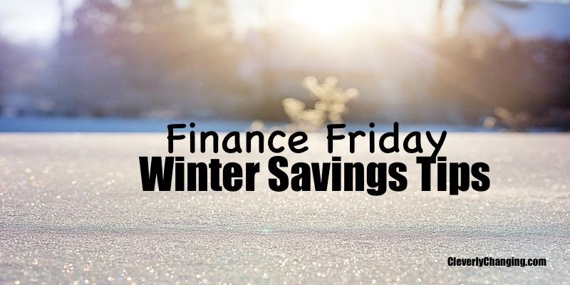 Finance Friday_WinterSavings Tips