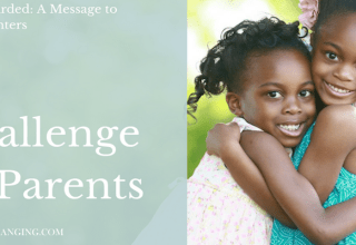 Life Rewarded: A Challenge to Parents