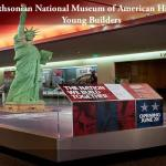 The Smithsonian National Museum of American History Excites Young Builders
