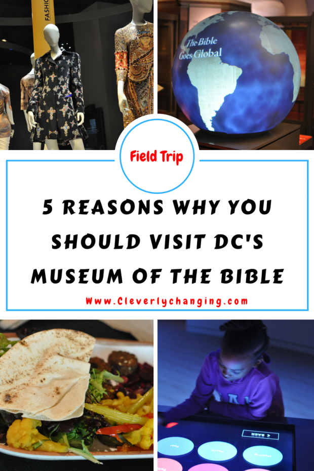 5 Reasons Why You should visit DC's Museum of the Bible