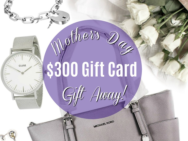 Enter to win a mothers day gift card worth $300
